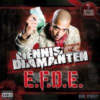 Dennis Diamanten - E.F.D.E.