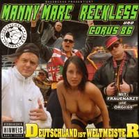 Manny Marc, Reckless & Corus 86 - Deutschland ist Weltmeister