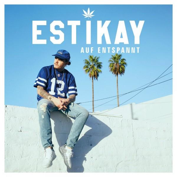 Estikay - Auf Entspannt