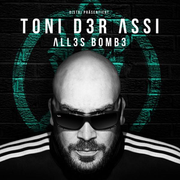 Toni der Assi - Alles Bombe