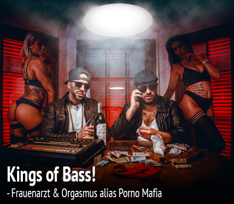 Porno Mafia - Kings of Bass