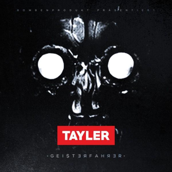Tayler - Geisterfahrer EP