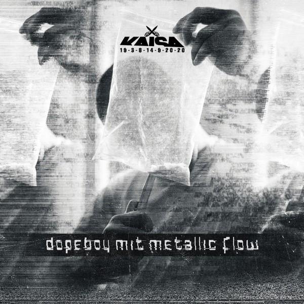 Kaisa - Dopeboy mit Metallic Flow