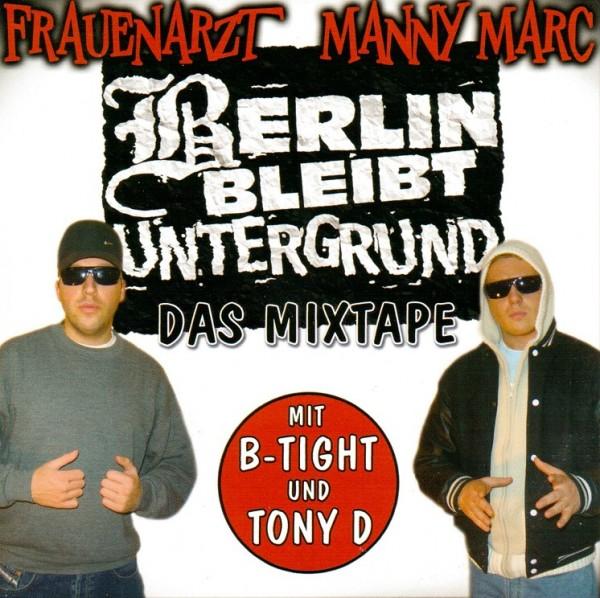 Frauenarzt & Manny Marc - Berlin bleibt Untergrund - Das Mixtape