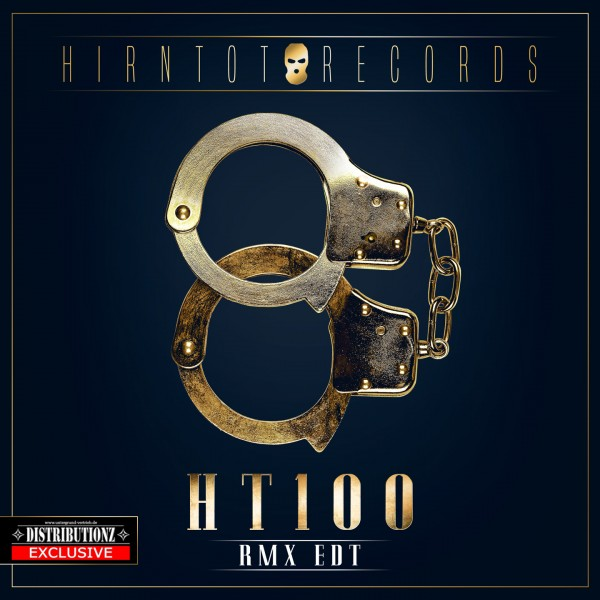 Hirntot Posse - Hirntot Records: HT100 (RMX EDT)