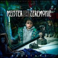 Basstard - Meister der Zeremonie (Liquidium Edition)