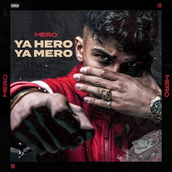 Mero - Ya Hero Ya Mero (Limitierte handsignierte CD)