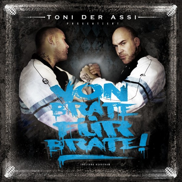 Toni der Assi - Von Brate für Brate (Digipak)