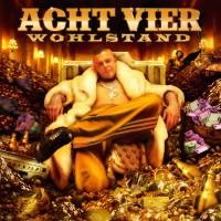 AchtVier - Wohlstand