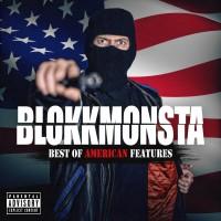 Blokkmonsta - Best Of American Features