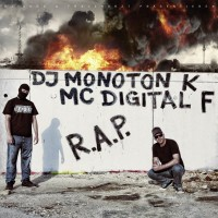 DJ Monoton K & MC Digital F - R.A.P.