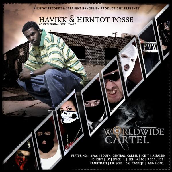 Havikk & Hirntot Posse - Worldwide Cartel