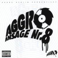 Aggro Ansage Nr. 8