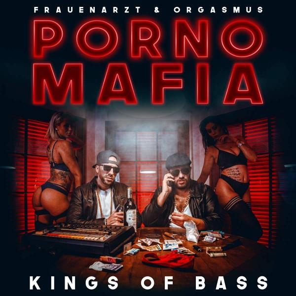 Porno Mafia - Kings of Bass