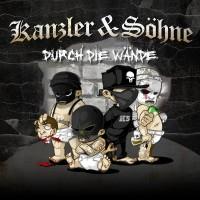 Kanzler & Söhne - Durch die Wände