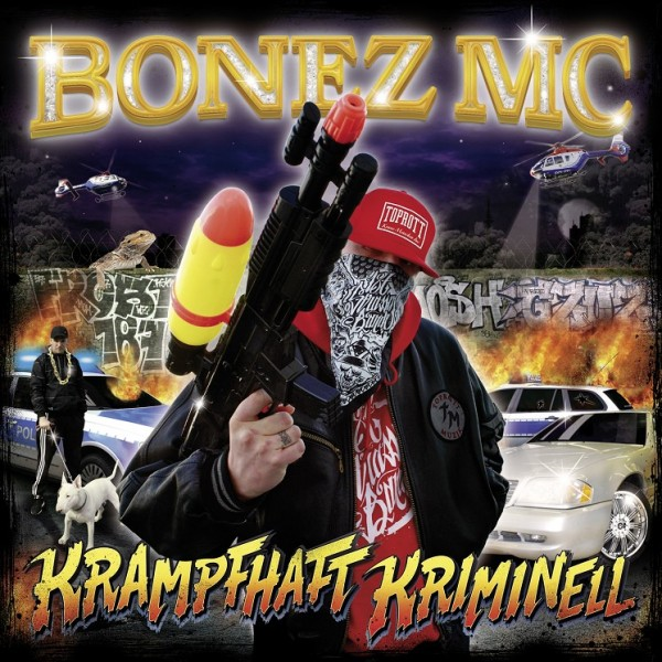 Bonez MC - Krampfhaft Kriminell