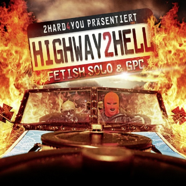 Fetish Solo & GPC - Highway 2 Hell