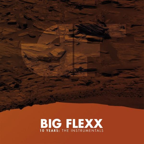 Big Flexx - 10 Years: The Instrumentals