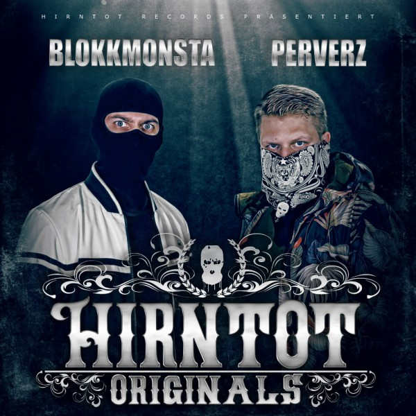 Blokkmonsta & Perverz - Hirntot Originals