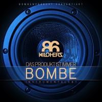 86kiloherz - Das Produkt ist immer Bombe (Instrumentals #1)