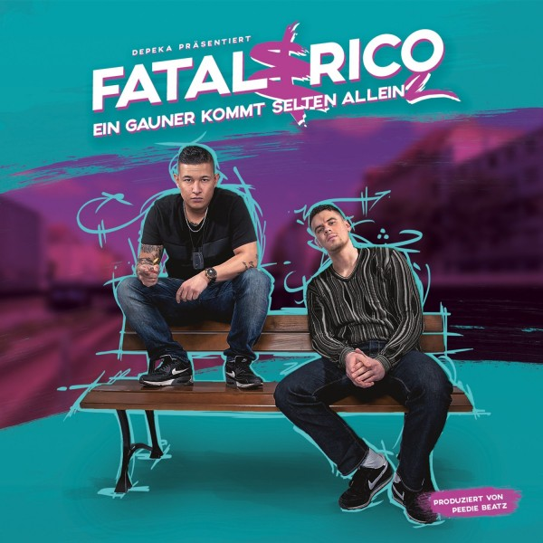 Fatal & Rico - Ein Gauner kommt selten allein 2