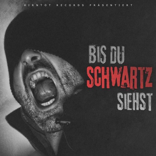 Bis du Schwartz siehst