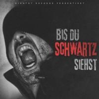 Schwartz - Bis du Schwartz siehst