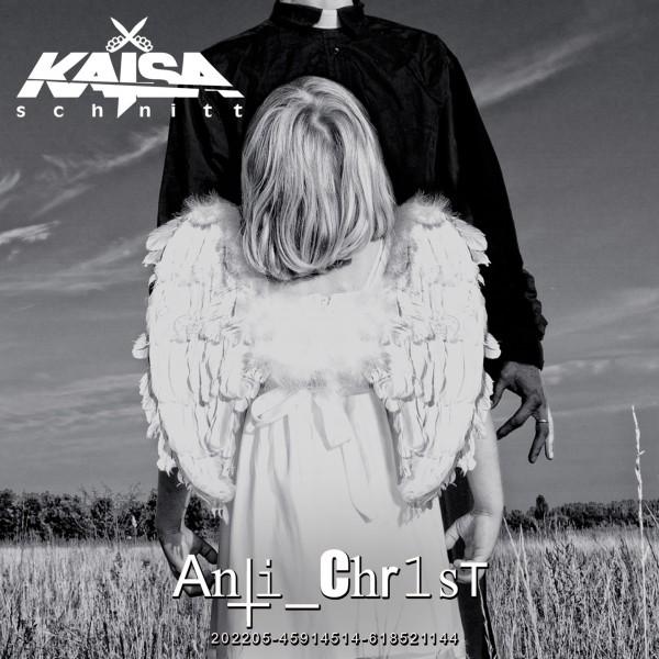 Kaisaschnitt - Anti_Chr1st (Premium Edition)