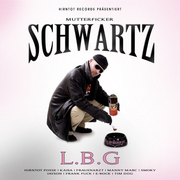 Schwartz - Lady Bitch Gay