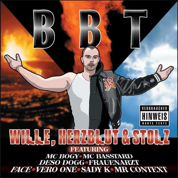 BBT - Wille, Herzblut & Stolz
