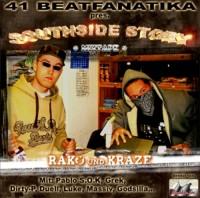 Rako & Kraze - Southside Story (Mixtape)