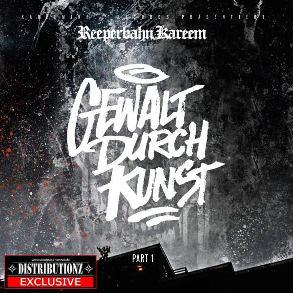 Reeperbahn Kareem - Gewalt durch Kunst (Mixtape) Part 1