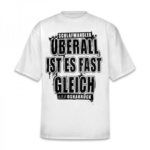 Überall ist es fast gleich T-Shirt [weiss]
