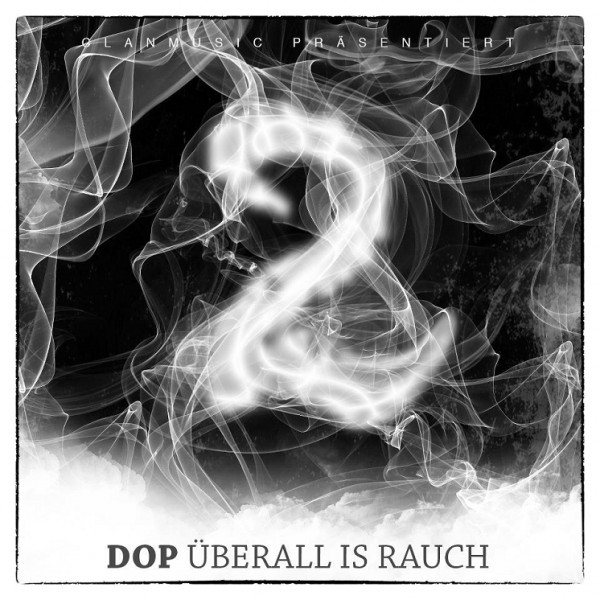 DOP - Überall is Rauch 2