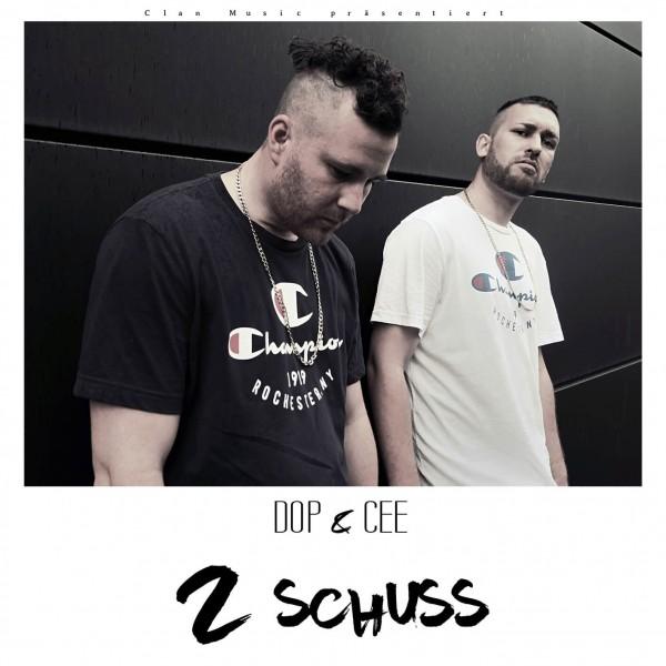 DOP & CEE - 2 Schuss